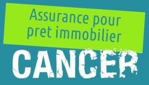 assurance pour pret immobilier cancer