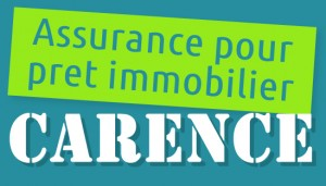 carence assurance pret immobilier