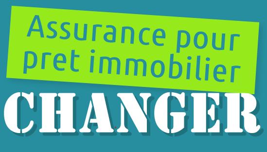 Comment changer d'assurance de prêt?