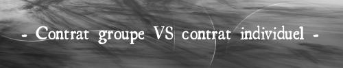 contrat-groupe-VS-contrat-individuel