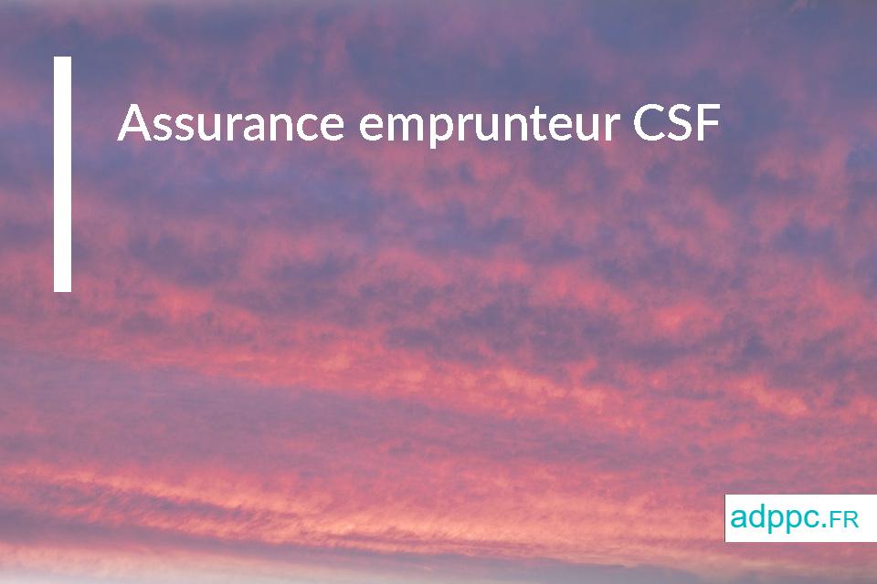 Assurance emprunteur CSF