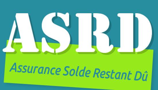 ASRD – Assurance Solde Restant Dû