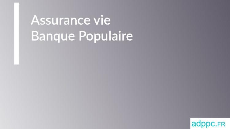 Assurance vie Banque Populaire