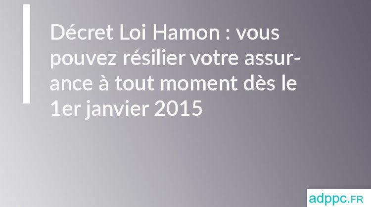 Décret Loi Hamon : vous pouvez résilier votre assurance