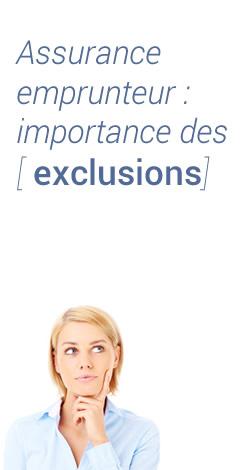 Assurance emprunteur: l'importance des exclusions