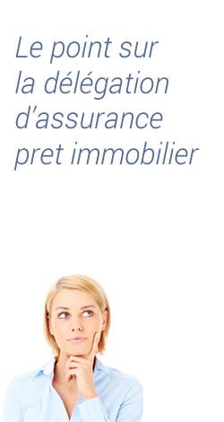 Assurance de prêt: le point sur la délégation d'assurance