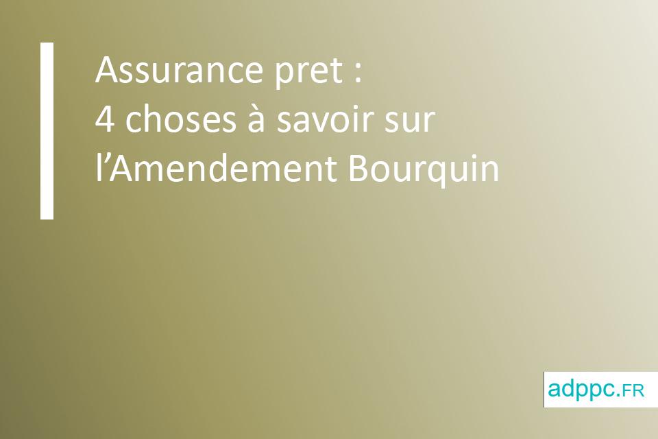 Assurance pret: 4 choses à savoir sur l'Amendement Bourquin