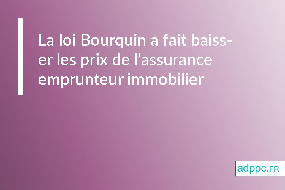 La loi Bourquin a fait baisser les prix de l'assurance emprunteur immobilier