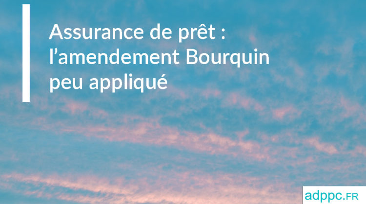 Assurance de prêt: l'amendement Bourquin peu appliqué