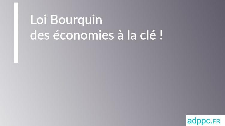 Loi Bourquin assurance prêt : des économies à la clé !