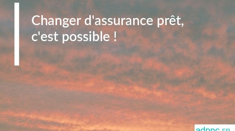 Changer d'assurance prêt, c'est possible: voici comment faire