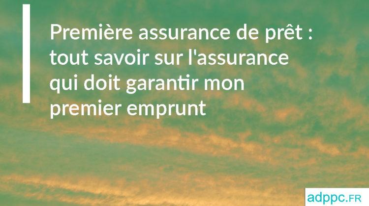Première assurance pret