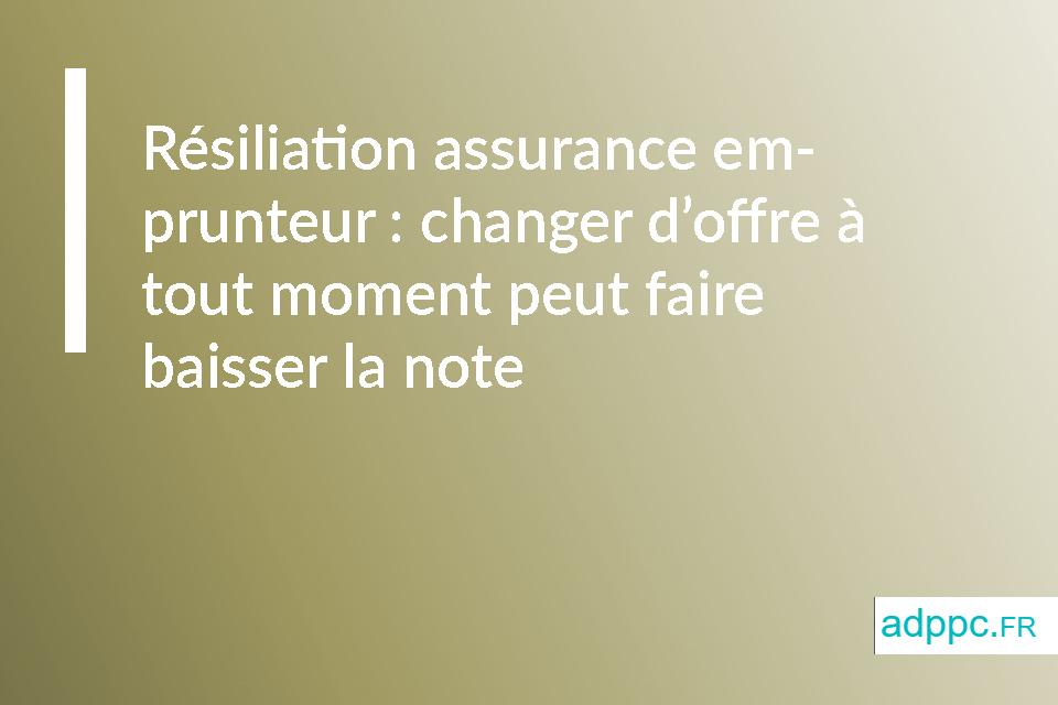 Résiliation assurance emprunteur