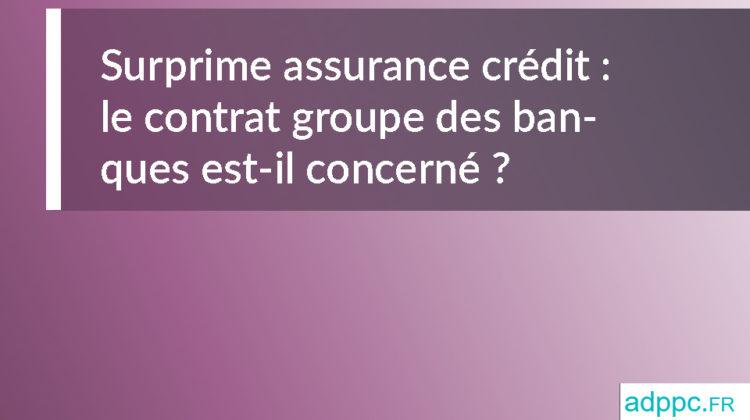 Surprime assurance crédit