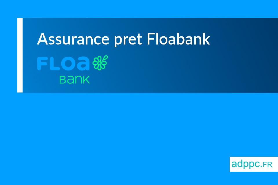 assurance de pret floa bank