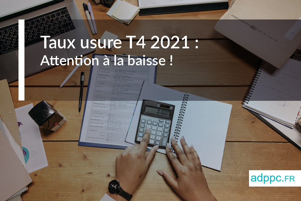 Taux usure T4 2021