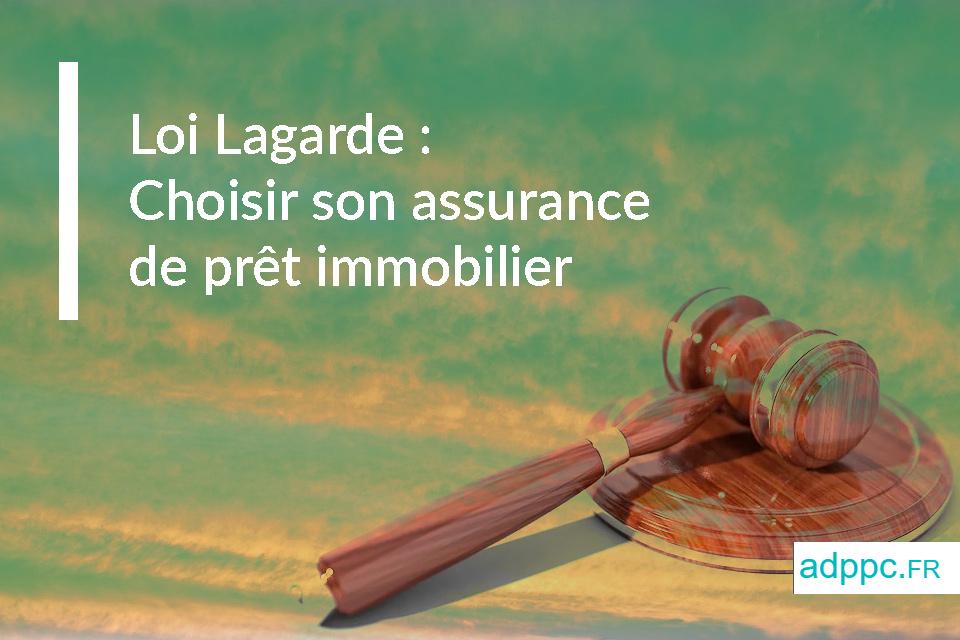loi lagarde assurance pret