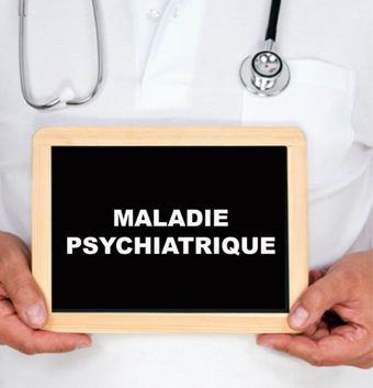 Maladie Psychiatrique