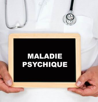 Maladie Psychique