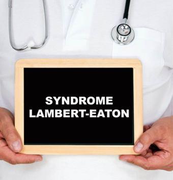 Syndrome myasthénique Lambert-Eaton