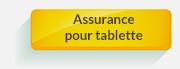 assurance pret Assurance pour tablette