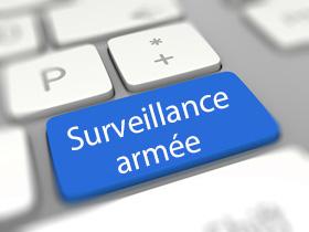 surveillance armée