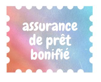 Assurance Prêt Bonifié